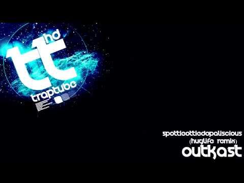Outkast - SpottieOttieDopaliscious (HugLife Remix) [Free Download]
