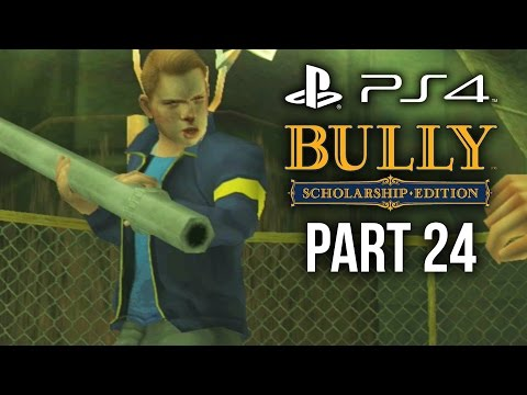 Bully PS4 Gameplay Walkthrough Part 24 - EXPELLED FROM SCHOOL