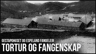 Gestapohuset og Espeland fangeleir