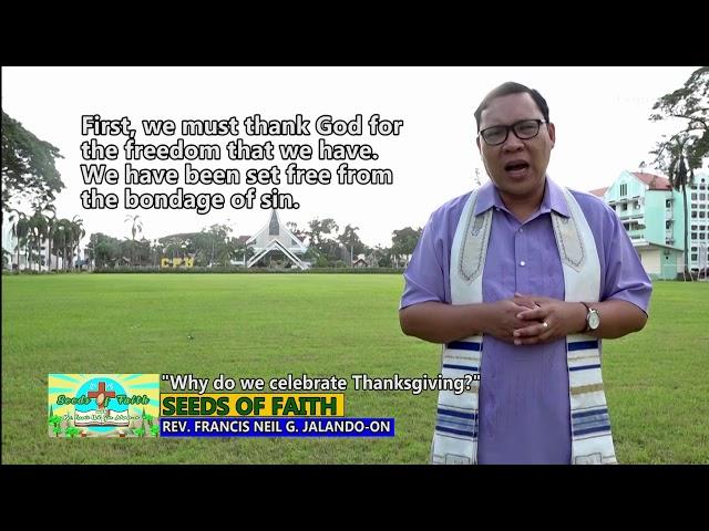 SEEDS OF FAITH EPI 139 Why do we celebrate Thanksgiving