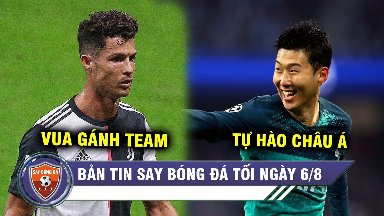 TIN TỐI 6/8 | Vượt Messi, Ronaldo thành trùm gánh team - Son Heung Min bội thu giải thưởng