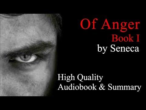 Seneca: Of Anger Book 1 - Audiobook & Summary