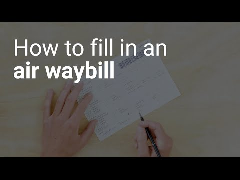 How To Fill In An Air Waybill
