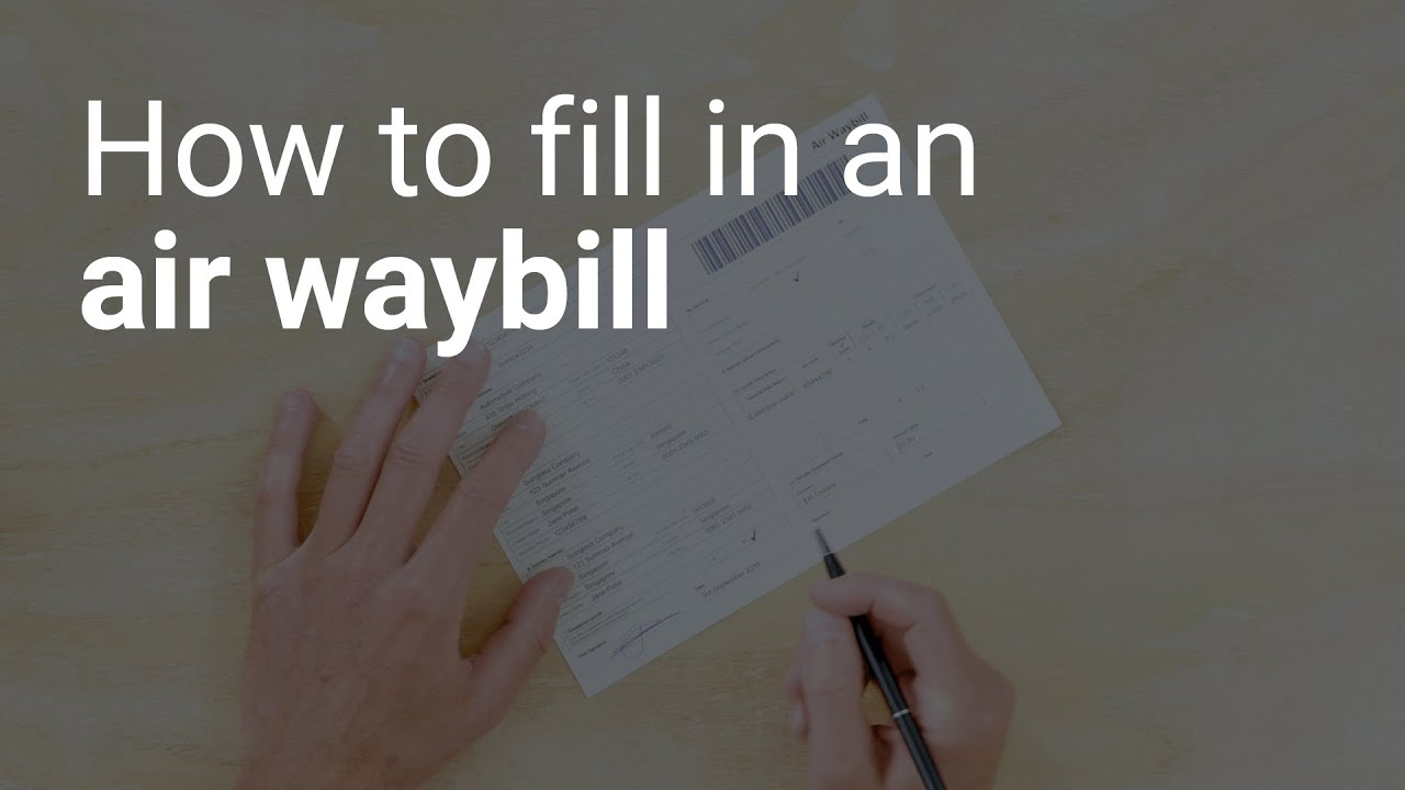 How to fill in an air waybill - The Shipping Channel