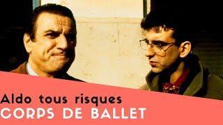 Aldo tous risques - Corps de ballet