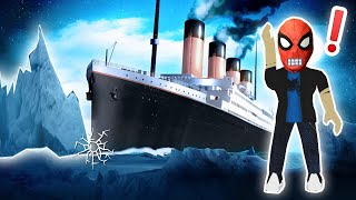 ROBLOX-daddy Spider Man has entered the TITANIC and he will SINK try to escape! Roblox Titanic