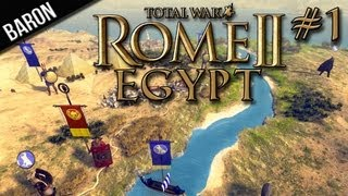 Total War:  Rome 2 - Egypt Campaign Ep. 1 (Gameplay & Commentary)