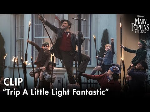 """Trip A Little Light Fantastic"" Clip | Mary Poppins Returns"