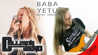 Baba Yetu - Civilization IV Song Metal Cover by Collision Zero