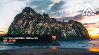 Tony Day & Shatadru Sensharma - Infusive (Original Mix)
