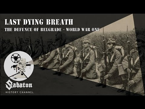 Last Dying Breath – The Defence of Belgrade – Sabaton History 005