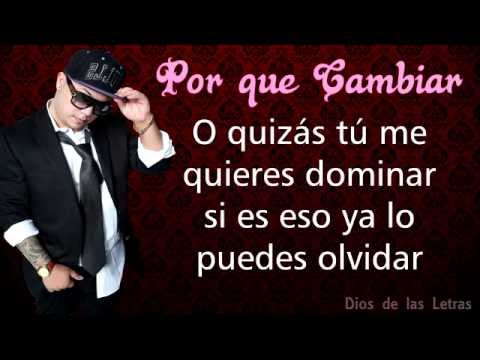 Jory Boy ft. Plan B - Por que cambiar | Video Lyric