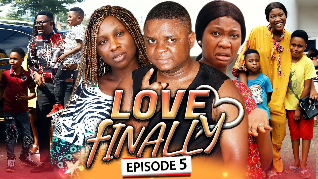 LOVE FINALLY EPISODE 5 (New Hit Movie) Bombshell & Chinenye 2020 Latest Nigerian Nollywood Movie