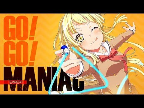 [バンドリ!][Expert] BanG Dream! #266 GO! GO! MANIAC (歌詞付き)