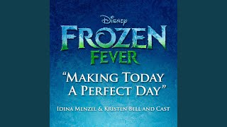 Making Today a Perfect Day (From Frozen Fever) YouTube Videos