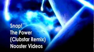 Snap! - The Power ( Clubstar Remix ) HQ