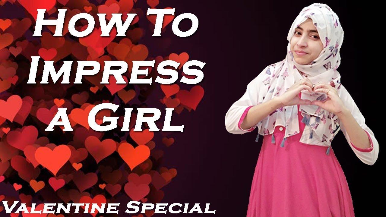 Top Ten Tips To Impress A Girl