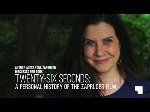 "Alexandra Zapruder Discusses Her Book, ""Twenty-Six Seconds"" 