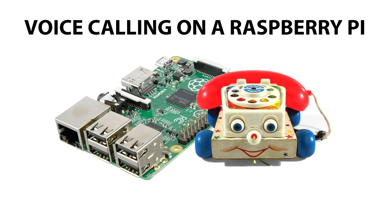 Phone Calling on a Raspberry Pi