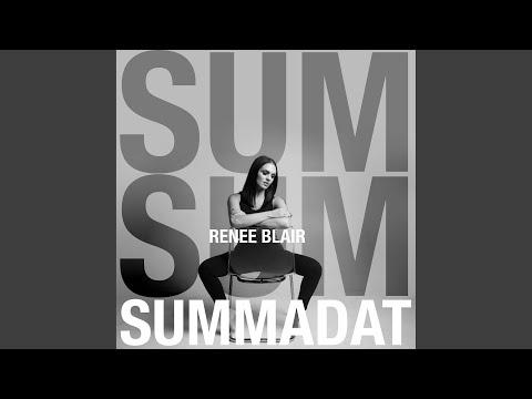 Renee Blair - Summadat mp3 baixar