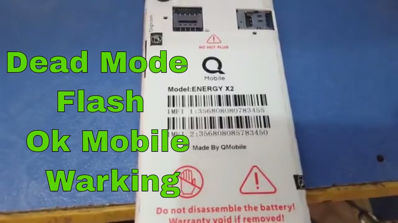 Qmobile Energy X1 flash Dead Mobile || Mobile Ok And Working