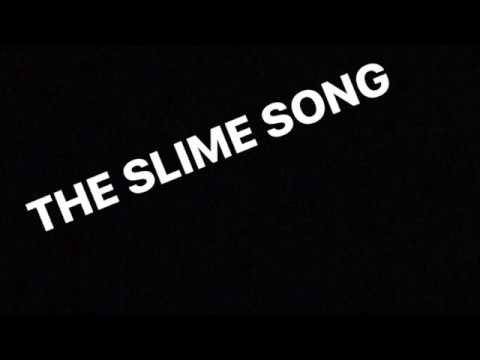 The Slime Song 2