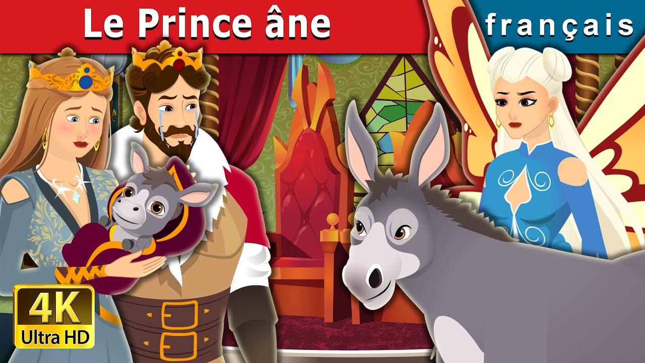 Download Le Prince âne   The Donkey Prince in French   Contes De Fées Français