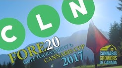 Cannabis Growers of Canada 2nd Annual Fore20 Cup Recap 2017