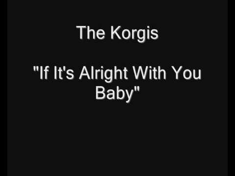 The Korgis - If It's Alright With You Baby [HQ Audio]