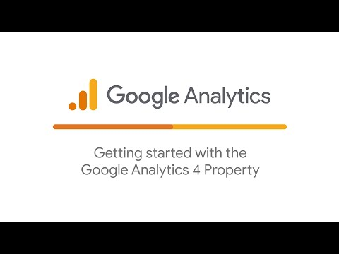 Getting started with the Google Analytics 4 Property