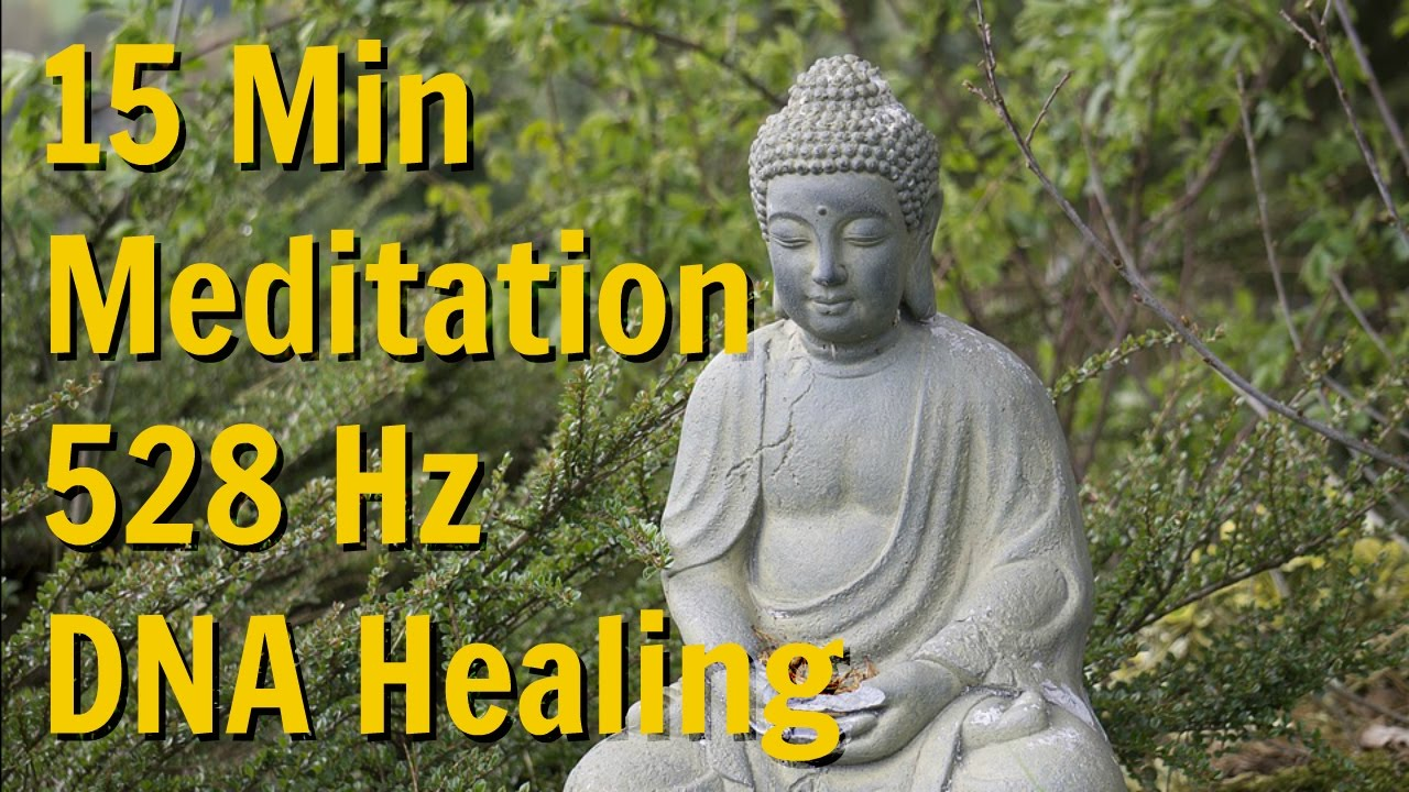 ❤ 528Hz 15 Minute Meditation for DNA Healing and Repair ❤ Positive Transformation Binaural Music ❤