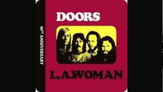 The Doors----L.A. Woman----Been Down So Long----Remastered