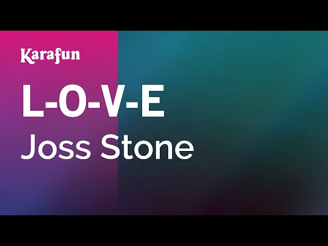 Karaoke L-O-V-E - Joss Stone *