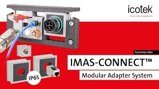 IMAS-CONNECT™ - Modular adapter system for icotek cable entry frames