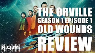 Download Video The Orville Season 1 Episode 1 Old Wounds Review MP3 3GP MP4