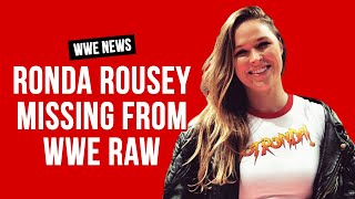 The Real Reason Ronda Rousey Wasn't On WWE Raw