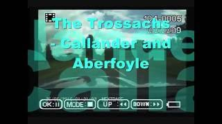The Trossachs - Callander and Aberfoyle
