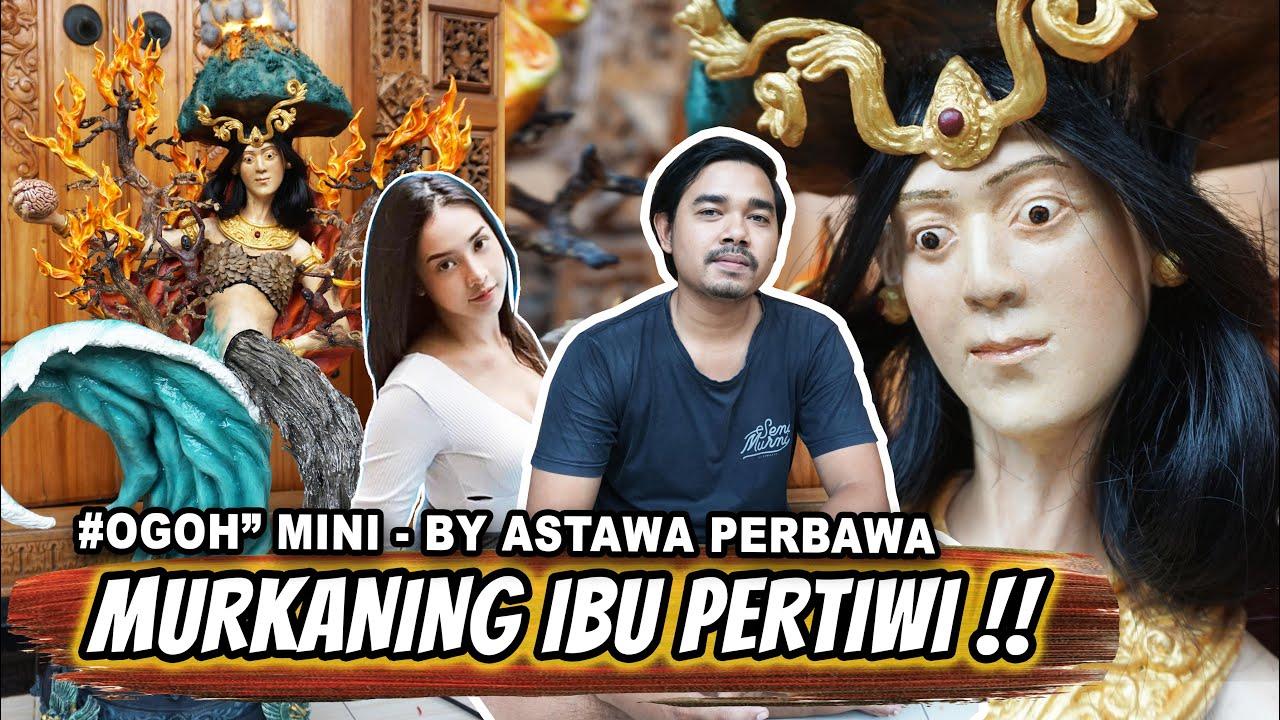 MURKANING IBU PERTIWI By Astawa Perbawa // Ogoh - Ogoh Mini 2021
