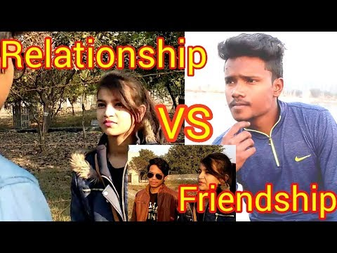 Relationship VS Friendship | Bestfriend vs Girlfriend | vine video | by Amit Singh n Team