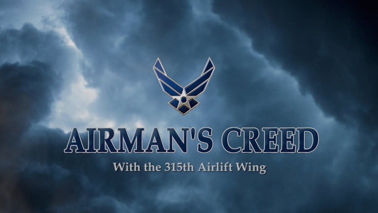 315 aw airmans creed youtube 315 aw airmans creed altavistaventures Images