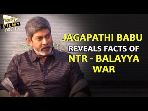 """Jagapathi Babu Reveals Facts of """"NTR - Bala Krishna"""" War - Filmy Focus"""