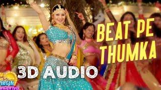 Beat pe thumka(3D Song) - Virgin Bhanupriya | Urvashi Rautela | Jyotika Tangri | Amjad Nadeem Aamir