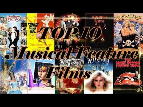 Top 10 Musical Feature Films 🎼