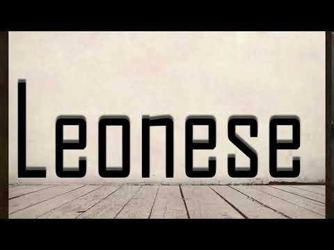 How to Pronounce Leonese