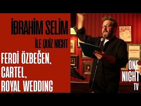 İbrahim Selim İle Quiz Night - 2 (Bölüm 3) – Ferdi Özbeğen, Cartel ve Royal Wedding
