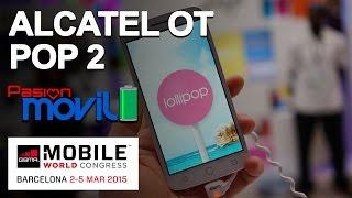 Alcatel One Touch Pop 2 en el Mobile World Congress 2015!