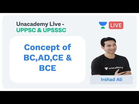 History | L-1| Concept of BC,AD,CE & BCE in Hindi| Unacademy UPPSC & UPSSSC| Irshaad Ali