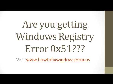 Fix Windows Registry Error 0x51