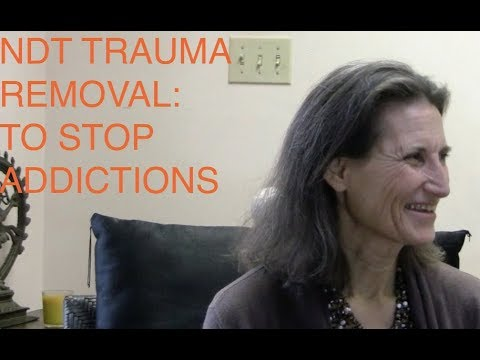 ndt-trauma-removal-to-stop-addictions---interview-with-lynn-himmelman---ndt-master-trainer