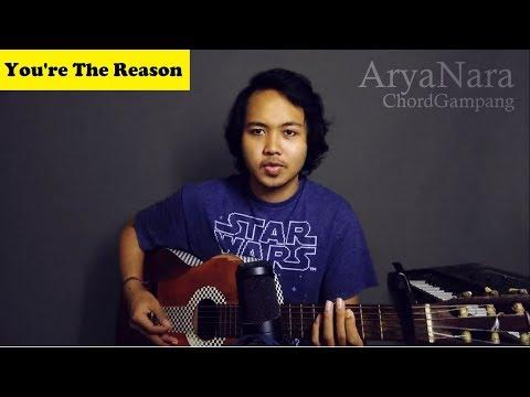 Chord Gampang (You're The Reason - Calum Scott) By Arya Nara (Tutorial)